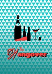 "Image showing wine, beer bottles, and a martini glass and the title ""The Hangover"""