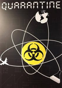 "Logo showing circles around the symbol for ""radioactive"" and the title ""Quarantine"""